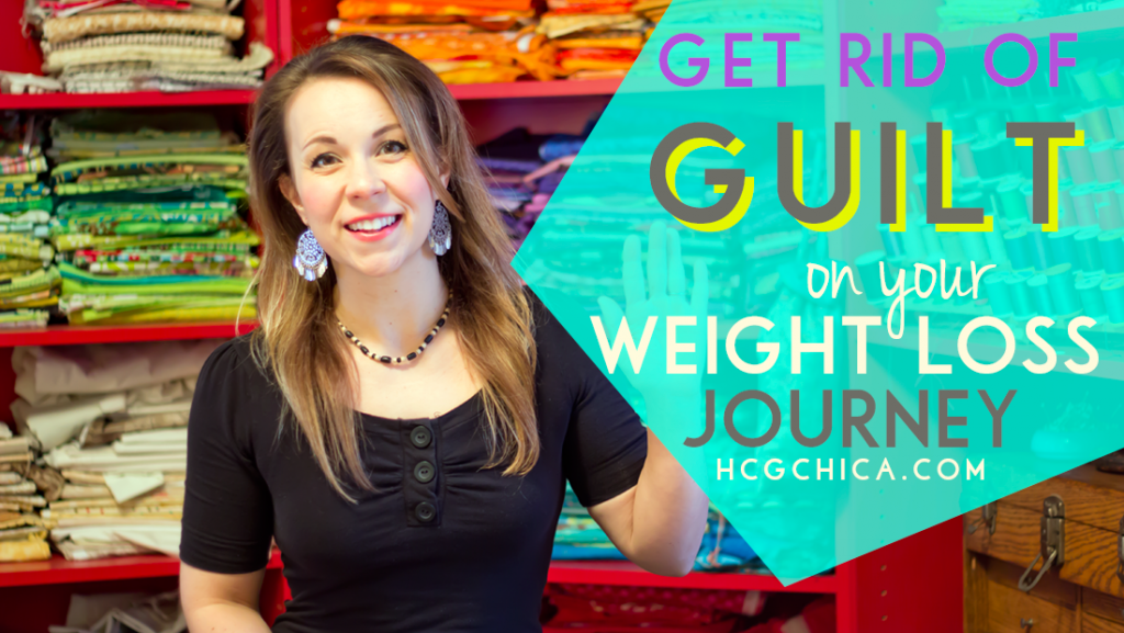 Getting Rid of Guilt On Your hCG Diet Weight Loss Journey - hcgchica.com
