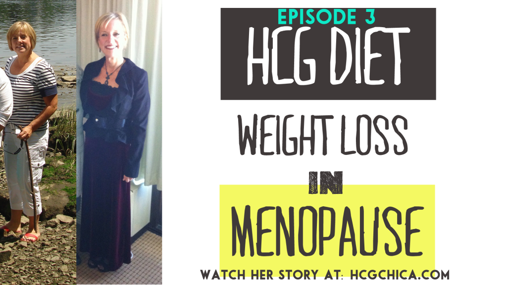 hCG Diet Results - Menopause - 50lb Weight Loss - Episode 3