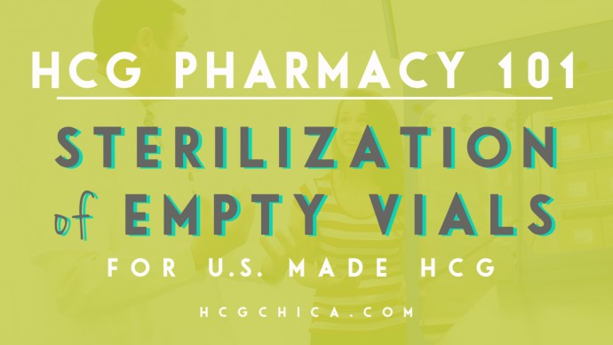 At the Pharmacy - Sterilization of hCG Injection Vials - hcgchica.com