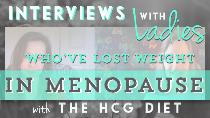hcg diet results interviews in menopause